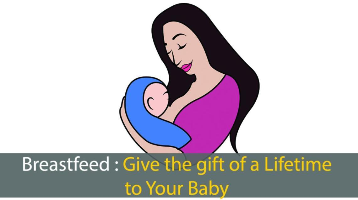 Breastfeed: Give the Gift of a Lifetime to Your Baby