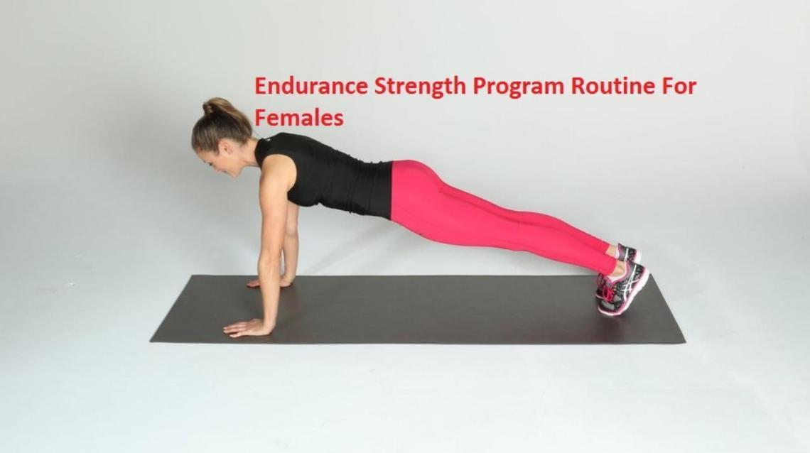 Endurance Strength Program Routine for Females