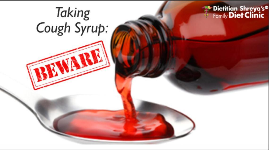 Taking Cough Syrup : Beware!