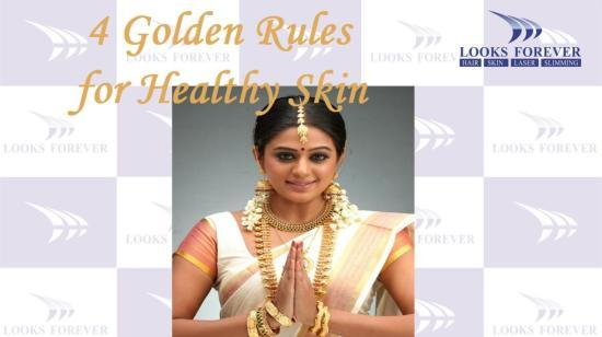 4 Golden Rules for Healthy Skin