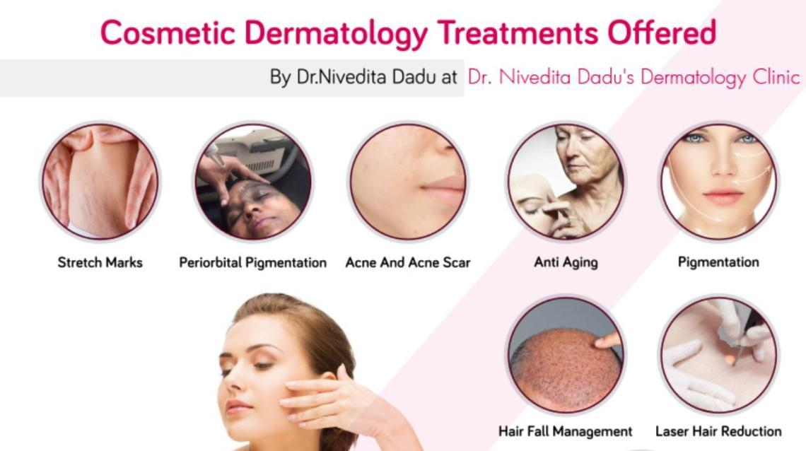 Cosmetic Dermatology Treatments Offered by dr.nivedita Dadu