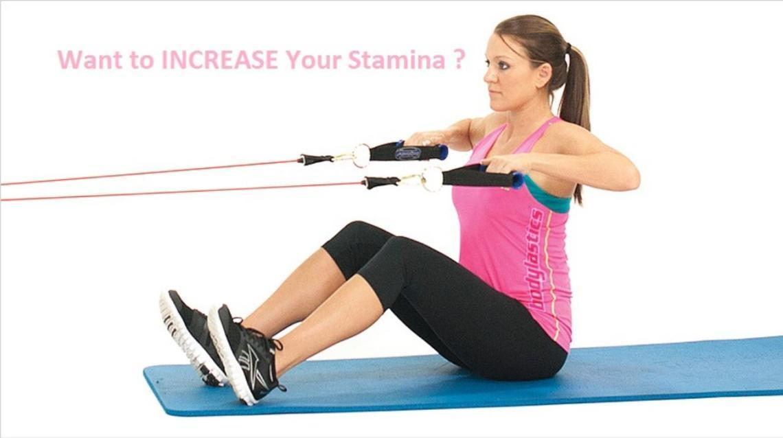 Want to Increase Your Stamina ?