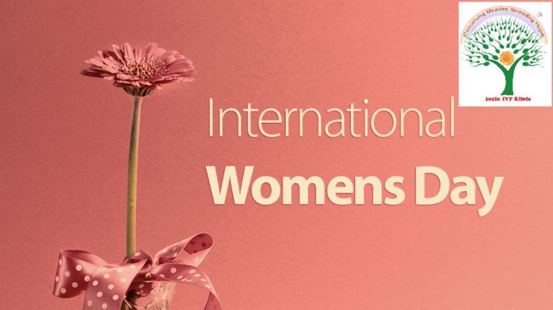 Happy International Women's Day- India Ivf Clinic(gurgaon/noida/delhi)