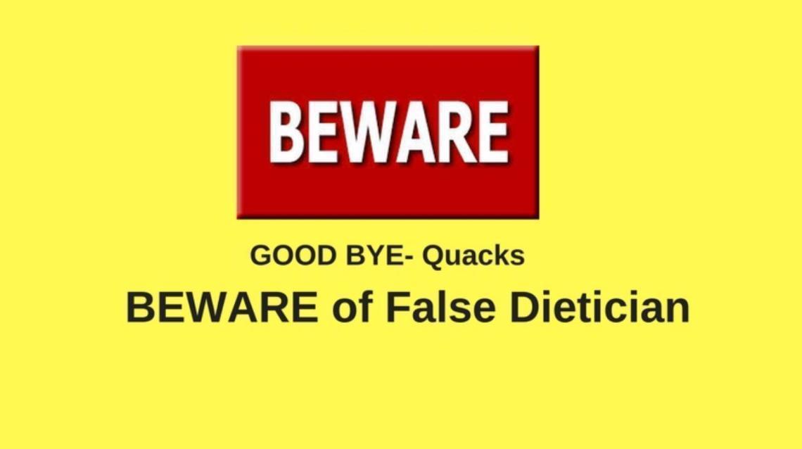 Beware of False Dietician