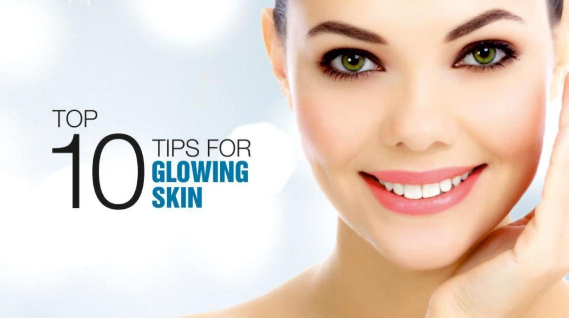 10 Tips for Glowing Skin