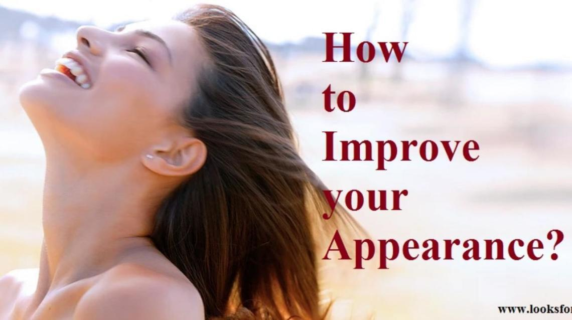 How to Improve Your Appearance?