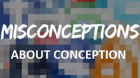 Infertility : Top 5 Misconceptions About Conception