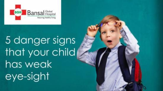 5 Danger Signs That Your Child Has Weak Eye-Sight
