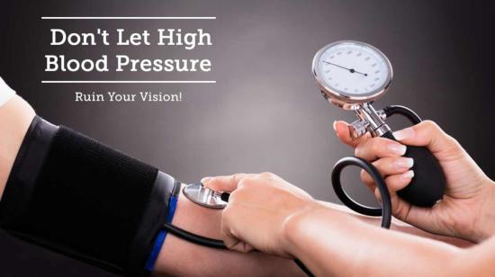 Don't Let High Blood Pressure Ruin Your Vision!