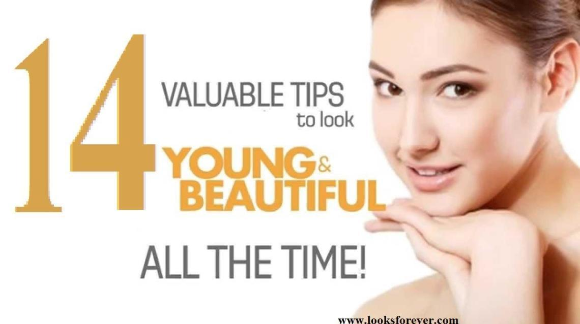 14 Valuable  to Look Young & Beautiful All the Time?