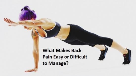 What Makes Back Pain Easy or Difficult to Manage?