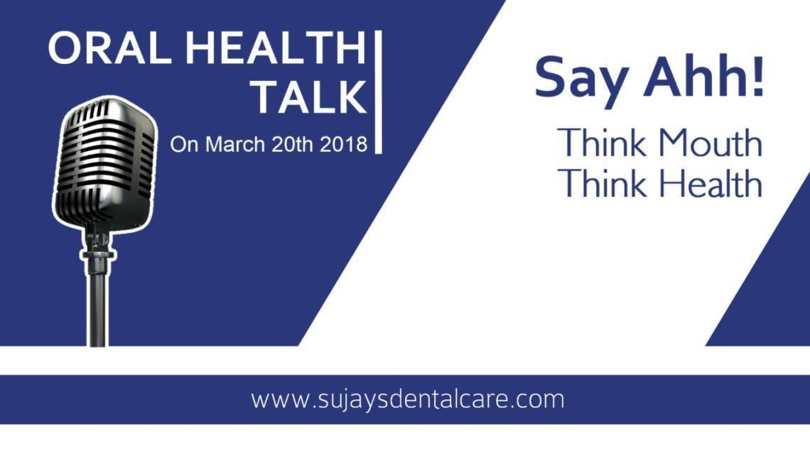 Say Ahh! Think Mouth Think Health - Oral Health Talk