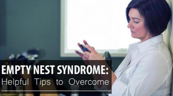 Empty Nest Syndrome: Helpful Tips to Overcome