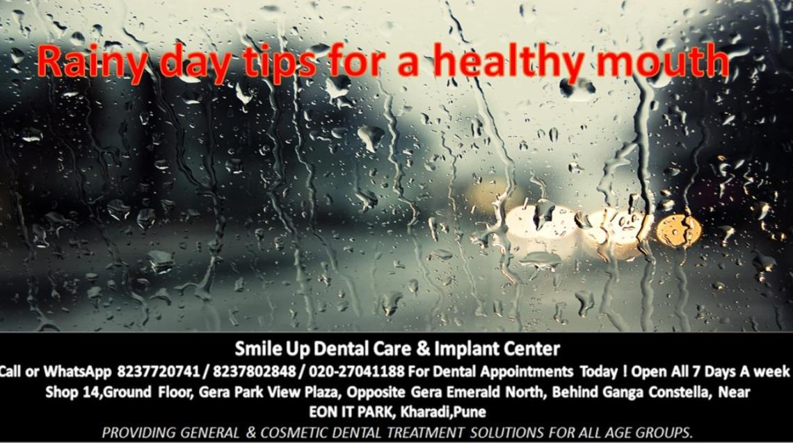 Rainy Day Tips for a Healthy Mouth !
