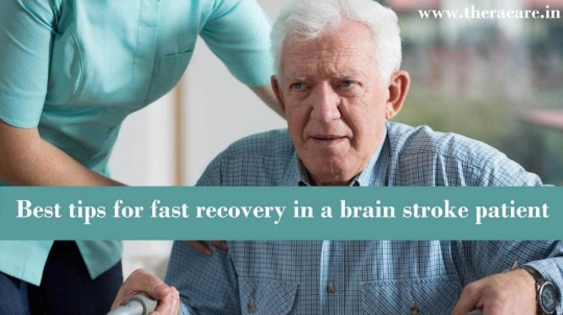 10 Best Tips for Fast Recovery in a Brain Stroke Patient