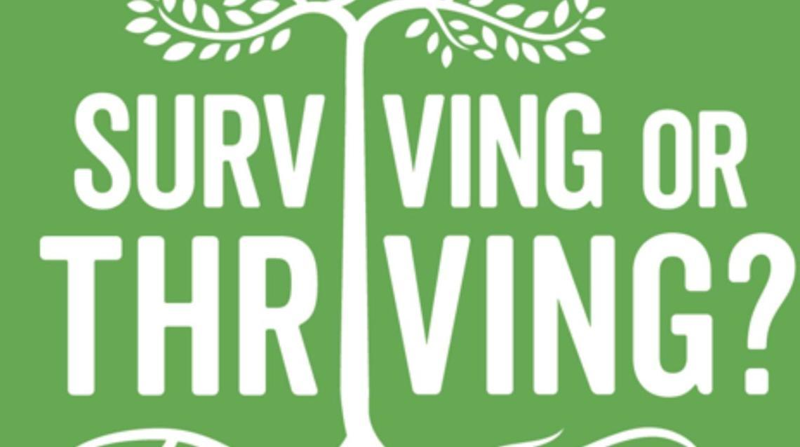 Are You Just Surviving or Thriving?