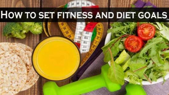 How to Set Fitness and Diet Goals